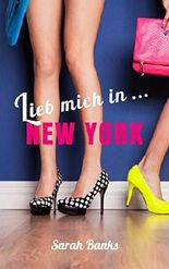 Lieb mich in ... New York (German Edition)
