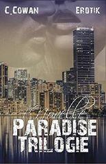 Paradise Trilogie: Sammelband & Novelle