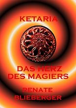 Ketaria - Das Herz des Magiers