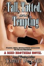 Tall, Tatted and Tempting: The Reed Brothers (Volume 1) by Falkner, Tammy (2013) Paperback