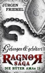Gefangen  &  gefoltert: Die Hüter Amas - Band 2