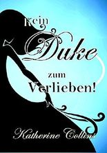 Kein Duke zum Verlieben!: Love is waiting - Reihe