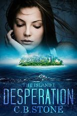 Desperation: YA Books (The Island Book 1)