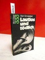 Lautlos und tödlich : Kriminalroman. rororo-Thriller 2515 = Venom ; 3499425157