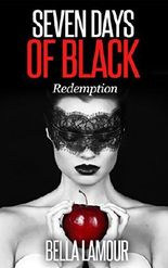 Seven Days of Black - Redemption
