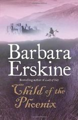 Child of the Phoenix by Barbara Erskine (19-Feb-2009) Paperback
