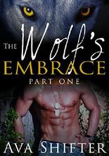 The Wolf's Embrace - Part 1: BBW Werewolf Shifter Romance