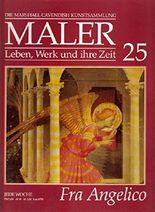 Maler, Leben Werk und ihre Zeit. Heft 25: Fra Angelico