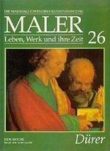 Maler, Leben Werk und ihre Zeit : Heft 26 : Dürer