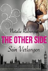 The Other Side: Sein Verlangen (TOS by Rabengut 3)