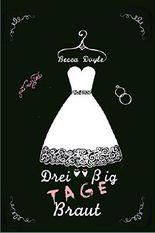 Dreißig Tage Braut