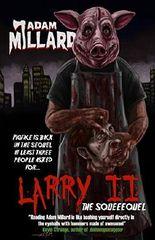 Larry 2: The Squeequel