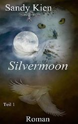 Silvermoon Teil 1 (German Edition)
