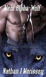 Mein Alpha-Wolf, Band 2
