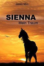 Sienna - Mein Traum