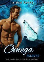 Omega Beloved: M/M Shifter Mpreg Steamy Short Story Romance