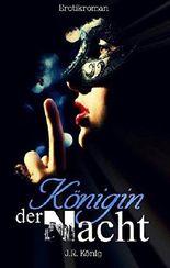 Königin der Nacht: Erotischer Liebesroman (Kurzroman)