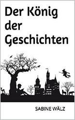 Der König der Geschichten (German Edition)