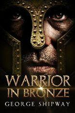 Warrior in Bronze (Agamemnon Book 1)