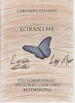 Loranthé: Die Vorhersage - Zwischen Liebe und Bestimmung