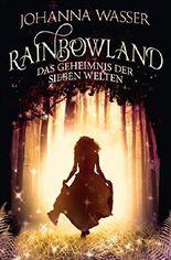 Rainbowland - Das Geheimnis der sieben Welten