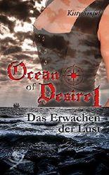 Ocean of Desire 1 - Das Erwachen der Lust
