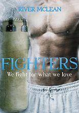 Fighters: We fight for what we love: Erotischer Liebesroman - Teil 2