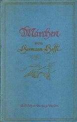 Märchen von Hermann Hesse.