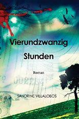 Vierundzwanzig Stunden (German Edition)
