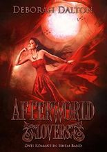 Afterworld Lovers - Zwei Romane in einem Band (German Edition)