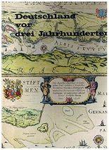 Deutschland vor drei Jahrhunderten