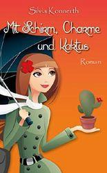 Mit Schirm, Charme und Kaktus