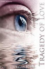 Tragedy of Love: Part 2 - Recapture (German Edition)
