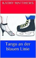 Tango an der blauen Linie (New York Mustangs 2) (German Edition)