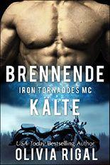 Iron Tornadoes - Brennende Kälte (Iron Tornadoes MC 2)