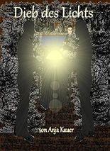 Dieb des Lichts (German Edition)