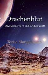 Drachenblut: Zwischen Feuer und Leidenschaft (German Edition)