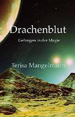 Drachenblut: Gefangen in der Magie (German Edition)