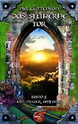 Das Steinerne Tor: Ein neuer Anfang