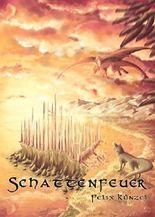 Schattenfeuer (German Edition)