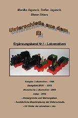 Unterschiede aus dem Ei - Ergänzungsband Nr.1 - Lokomotiven: Ergänzungsband Nr.1 enthält die Unterschiede der Lokomotiven aus dem ÜEI.