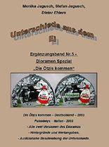Unterschiede aus dem Ei - Band Nr.5 - die Ötzis kommen: Spezial zum Thema Dioramen - die Ötzis kommen.