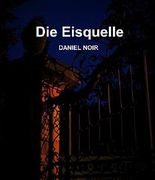Die Eisquelle (German Edition)