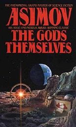 [The Gods Themselves] (By: Asimov) [published: September, 1990]