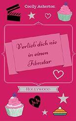 Verlieb' dich nie in einen Filmstar