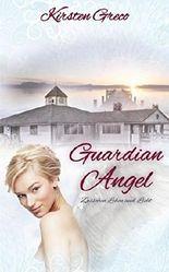 Guardian Angel: Zwischen Leben und Licht
