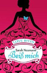 Love Bites (2) - Beiß mich
