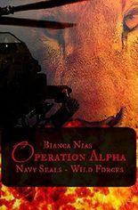Operation Alpha: Navy Seals - Wild Forces (Bruns_LLC 5)