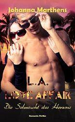L.A. Love Affair - Die Sehnsucht des Herzens (German Edition)