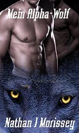 Mein Alpha Wolf, Bucher 1 - 5 & Königtum der Alphakentauren